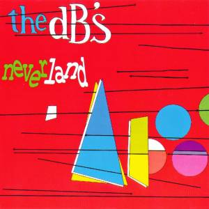 Cover - dB's, The: Neverland