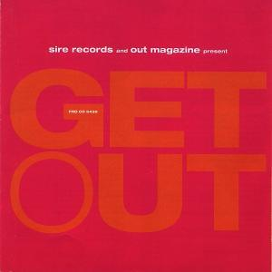 Out Magazine And Sire Records Present Get Out - Cover