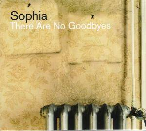 Cover - Sophia: There Are No Goodbyes