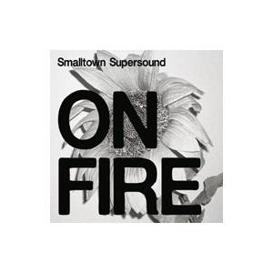 Cover - Meanderthals: Smalltown Supersound On Fire