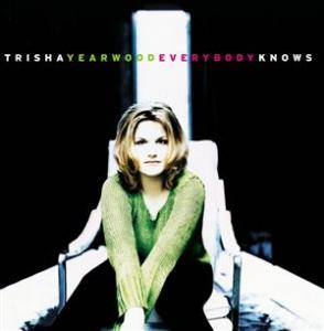 Cover - Trisha Yearwood: Everybody Knows