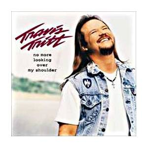 Cover - Travis Tritt: No More Looking Over My Shoulder