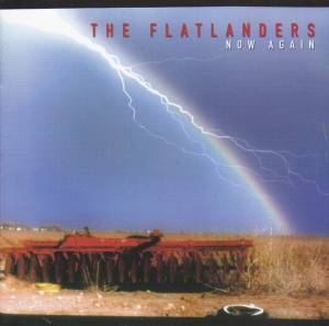 Cover - Flatlanders, The: Now Again