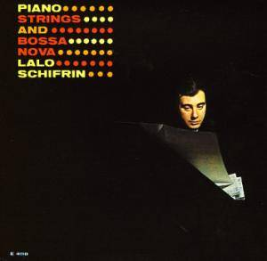 Cover - Lalo Schifrin: Piano, Strings And Bossa Nova