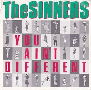 Cover - Sinners, The: You Ain't Different