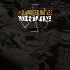 Voice Of Hate: Voice Of Hate / In Slaughter Natives - Cover
