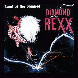 Diamond Rexx: Land Of The Damned - Cover