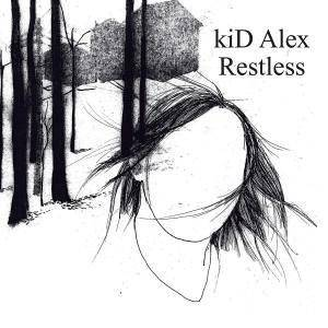 Cover - Kid Alex: Restless