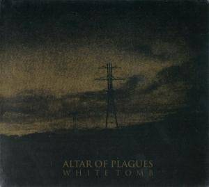 Altar Of Plagues: White Tomb - Cover