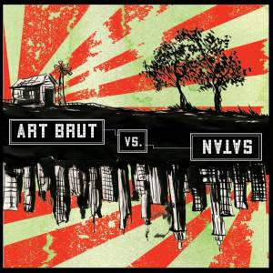 Cover - Art Brut: Art Brut Vs. Satan