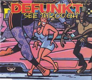 Cover - Defunkt: I See Through