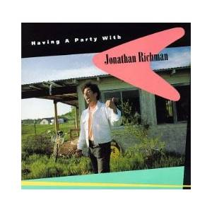 Cover - Jonathan Richman: Having A Party With...