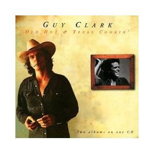 Guy Clark: Old No 1 & Texas Cookin' - Cover