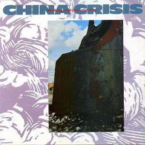 "China Crisis: Working With Fire And Steel (12"") - Bild 1"