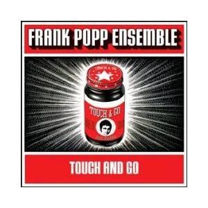 The Frank Popp Ensemble Receiver