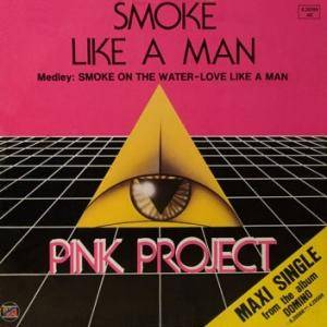 Cover - Pink Project: Smoke Like A Man
