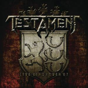 Testament: Live At Eindhoven '87 - Cover