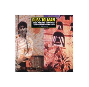 Cover - Russ Tolman: Totem Poles And Glory Holes  +  Down In Earthquake Town