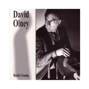 Cover - David Olney: Border Crossing