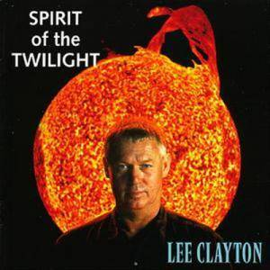 Cover - Lee Clayton: Spirit Of The Twilight
