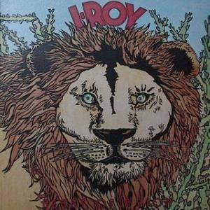 Cover - I-Roy: Heart Of A Lion