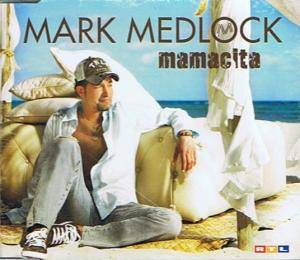 Cover - Mark Medlock: Mamacita