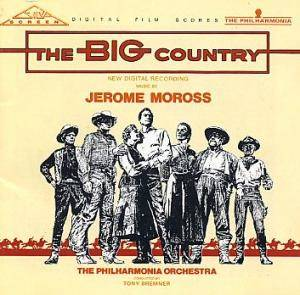 Jerome Moross: Big Country, The - Cover