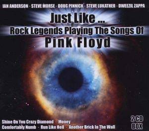 Just Like... Rock Legends Playing The Songs Of Pink Floyd - Cover