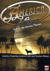 Cover - Stephen Bishop: America & Friends - Live At The Ventura Theater