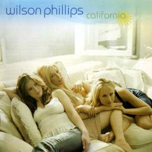 Cover - Wilson Phillips: California