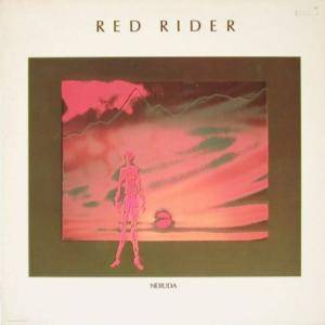 Red Rider: Neruda (LP) - Bild 1