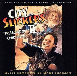 Cover - Marc Shaiman: City Slickers II - The Legend Of Curly's Gold