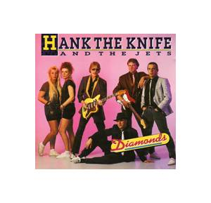 Cover - Hank The Knife & The Jets: Diamonds
