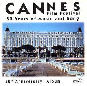 Cover - Tôn-Thât Tiêt: Cannes Film Festival - 50 Years Of Music And Song