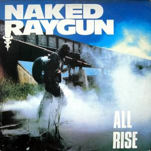 Naked Raygun: All Rise - Cover