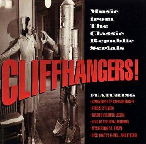 Cover - Paul Sawtell: Cliffhangers! - Music From The Classic Republic Serials