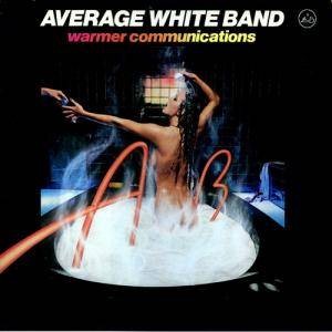 Cover - Average White Band: Warmer Communications