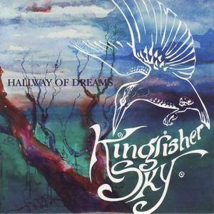 Kingfisher Sky: Hallway Of Dreams - Cover