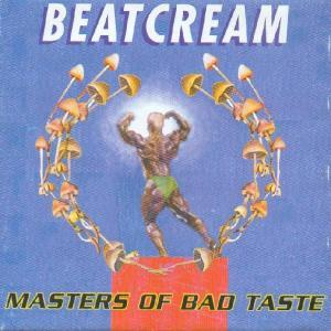Beatcream: Masters Of Bad Taste - Cover