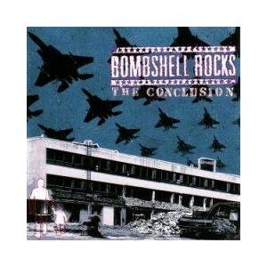 Bombshell Rocks: Conclusion, The - Cover