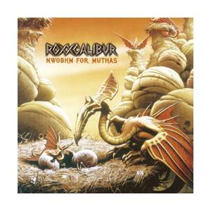 Roxxcalibur: NWOBHM For Muthas (CD) - Bild 1