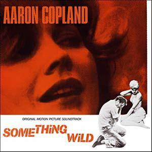 Cover - Aaron Copland: Something Wild