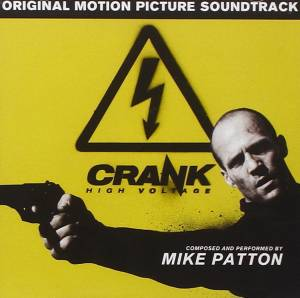 Cover - Mike Patton: Crank: High Voltage