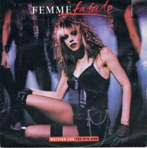 Femme Fatale: Waiting For The Big One - Cover