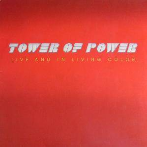 Tower Of Power: Live And In Living Color - Cover