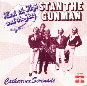 Cover - Hank The Knife & The Jets: Stan The Gunman
