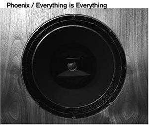 Cover - Phoenix: Everything Is Everything