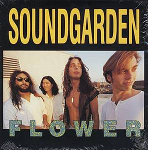 Soundgarden: Flower - Cover