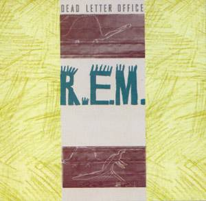 R.E.M.: Dead Letter Office - Cover