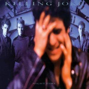 Killing Joke: Night Time (LP) - Bild 1